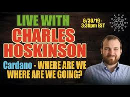 LIVE with Cardano's Charles Hoskinson - ADA - Shelley - Proof OF Stake and More!