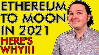 4 Reasons Ethereum Will Moon in 2021 [Get Ready!]