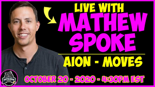 LIVE with Mathew Spoke of AION - MOVES - Cryptocurrency