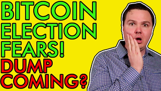 WARNING! BITCOIN PRICE DUMP COMING? FEARS OF PRESIDENTIAL ELECTION LOOM! [Get Ready for Volatility!]