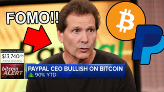 "PayPal CEO Reveals ""Entire World to FOMO on BITCOIN!"""