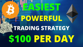 Learn The EASIEST And MOST POWERFUL Trading Strategy | Make $100 Per Day | Cryptocurrency Tutorial