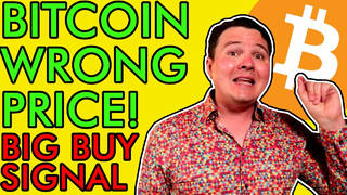 BITCOIN TODAY IS THE WRONG PRICE, HUGE BUY SIGNAL FLASHING! [BTC Holders Must See]